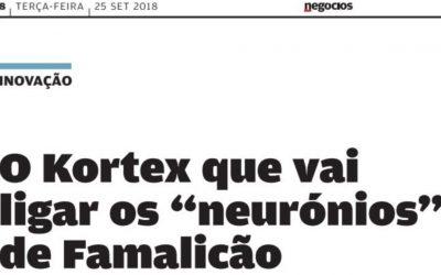 """Jornal Negócios – O Kortex que vai ligar os """"Neurónios"""" de Famalicão"""