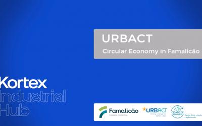 URBACT – Economia Circular em Famalicão by Ana Silva